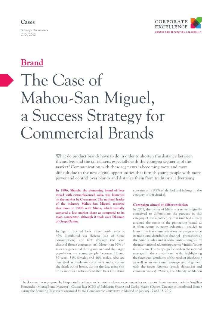 CasesStrategy DocumentsC10 / 2012BrandThe Case ofMahou-San Miguel,a Success Strategy forCommercial Brands                 ...