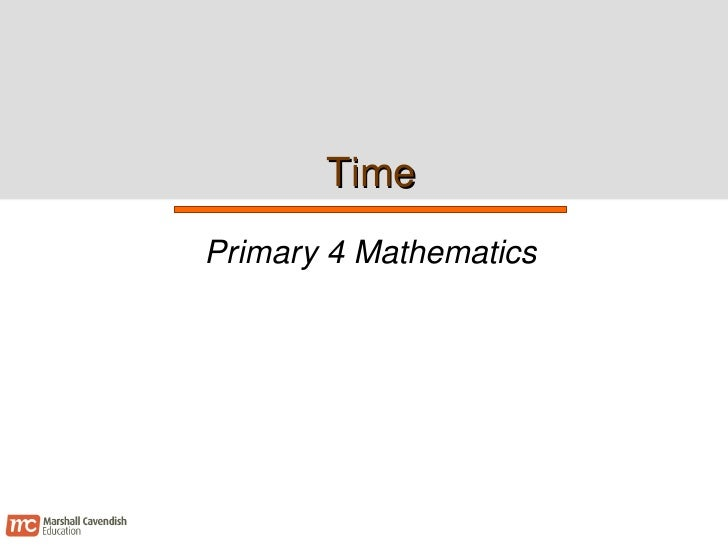 Time Primary 4 Mathematics