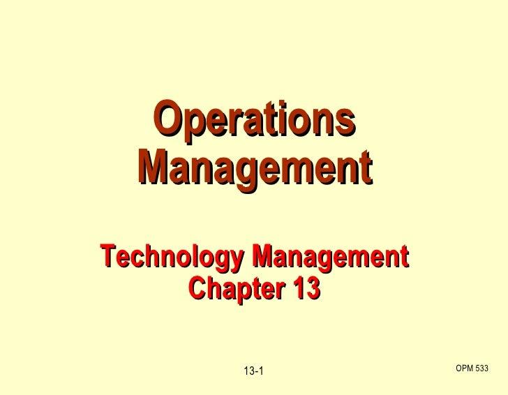 C13 technology management