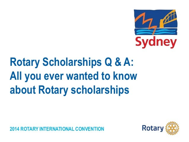 Rotary Scholarships Q & A