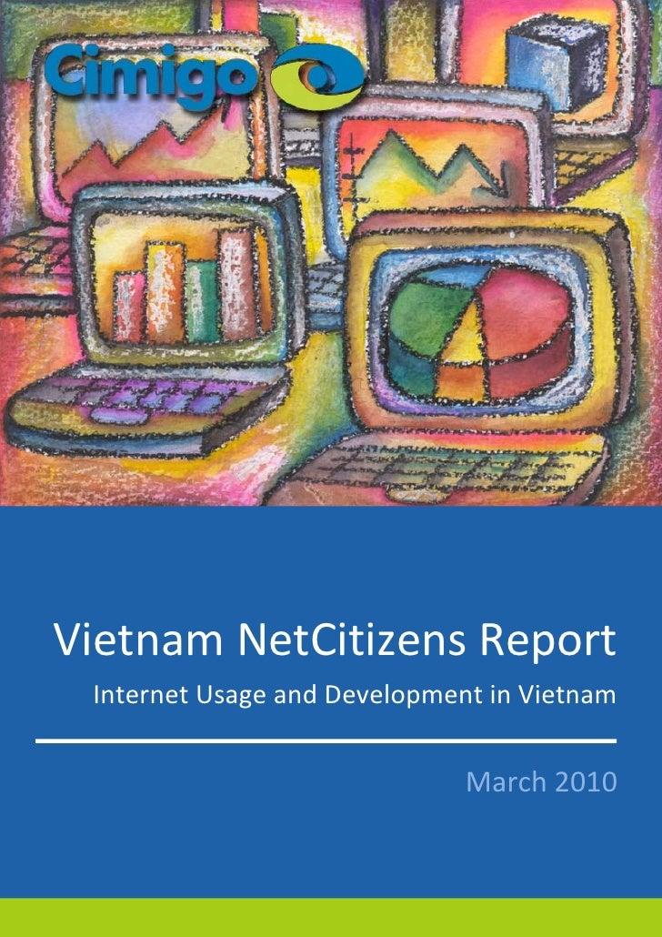 Vietnam NetCitizens Report  Internet Usage and Development in Vietnam                                 March 2010