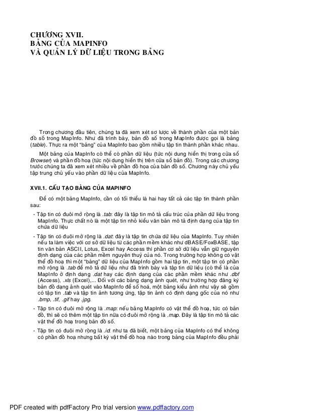 CHÖÔNG XVII.BAÛNG CUÛA MAPINFOVAØ QUAÛN LYÙ DÖÕ LIEÄU TRONG BAÛNGTrong chöông ñaàu tieân, chuùng ta ñaõ xem xeùt sô löôïc ...