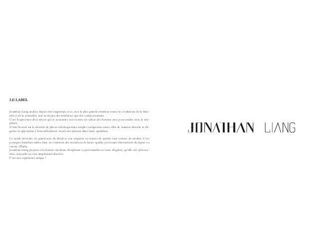 LE LABEL Jonathan Liang analyse depuis très longtemps et ce, avec la plus grande attention toutes les évolutions de la fém...