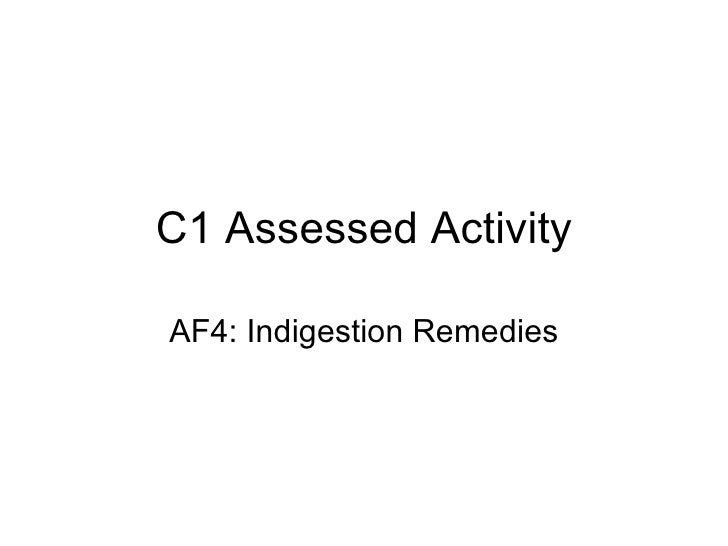 C1 Assessed Activity AF4: Indigestion Remedies