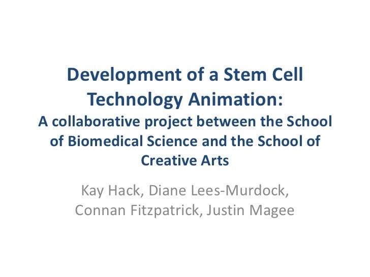 Kay Hack - Development of a Stem Cell Technology Animation: