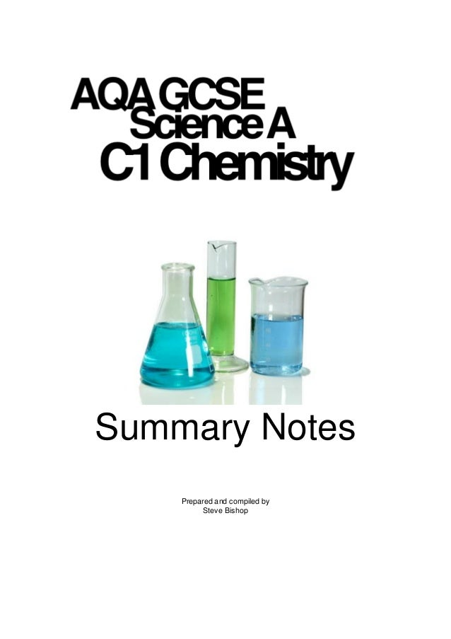 AQAGCSE Science A  New Unit 2  ChemistrySummary Notes    Prepared and compiled by          Steve Bishop