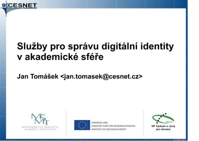 Služby pro správu digitální identity v akademické sféře
