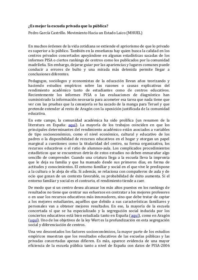 ¿Es mejor la escuela privada que la pública?Pedro García Castrillo. Movimiento Hacia un Estado Laico (MHUEL)En muchos órde...