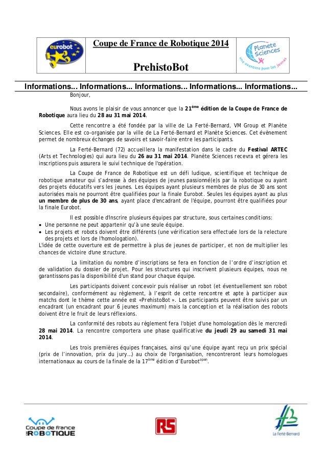Coupe de France de Robotique 2014  PrehistoBot Informations... Informations... Informations... Informations... Information...