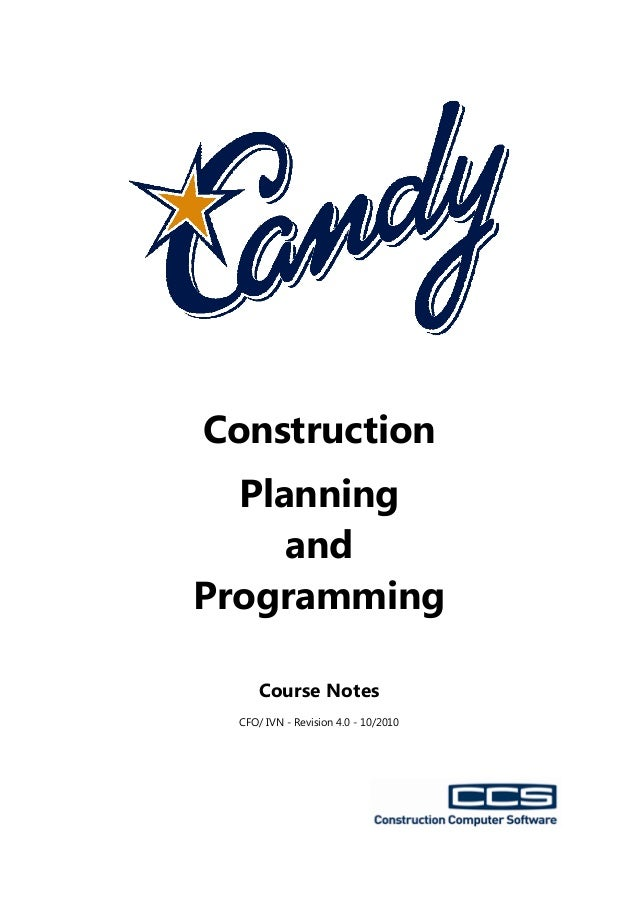 ConstructionPlanningandProgrammingCourse NotesCFO/ IVN - Revision 4.0 - 10/2010