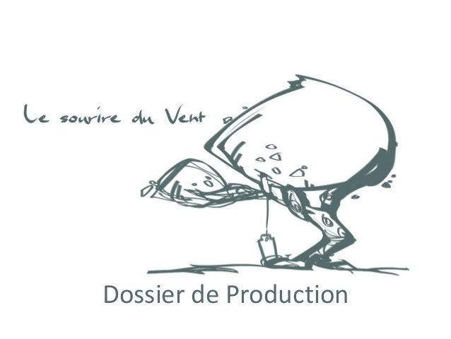 Dossier de Production