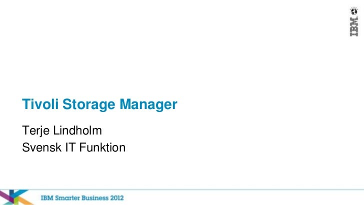 IBM Smarter Business 2012 - Tivoli Storage Manager