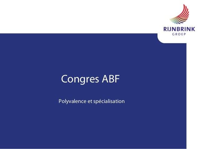 Congres ABF Polyvalence et spécialisation