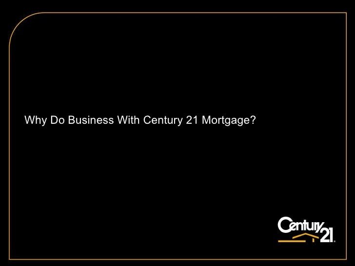 Why Do Business With Century 21 Mortgage?