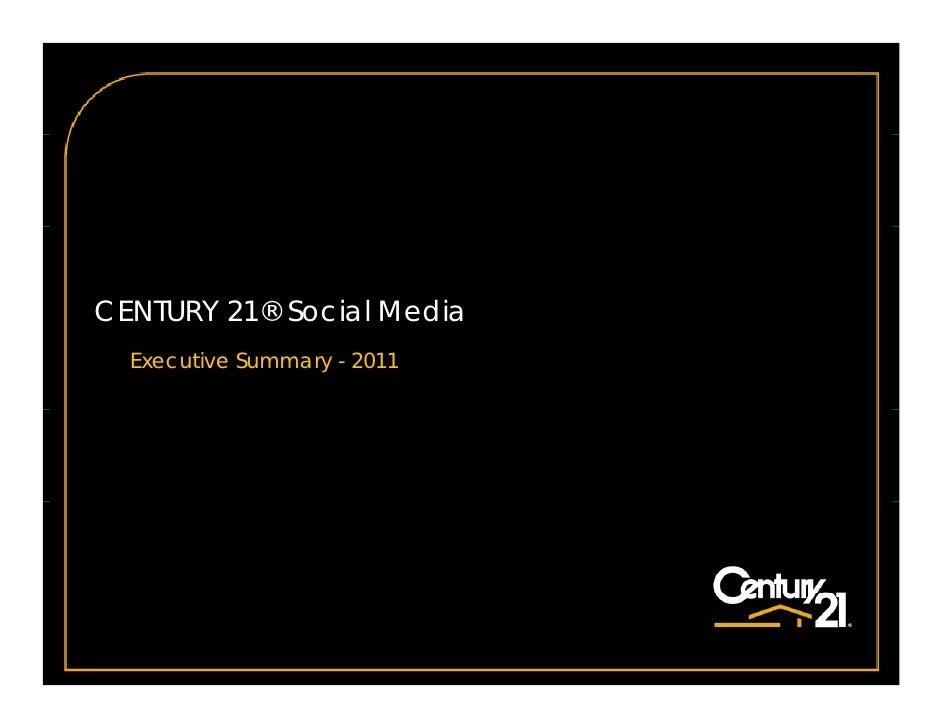 CENTURY 21® Social Media  Executive Summary - 2011
