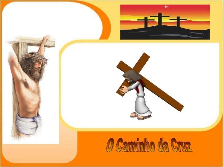 O Caminho da Cruz