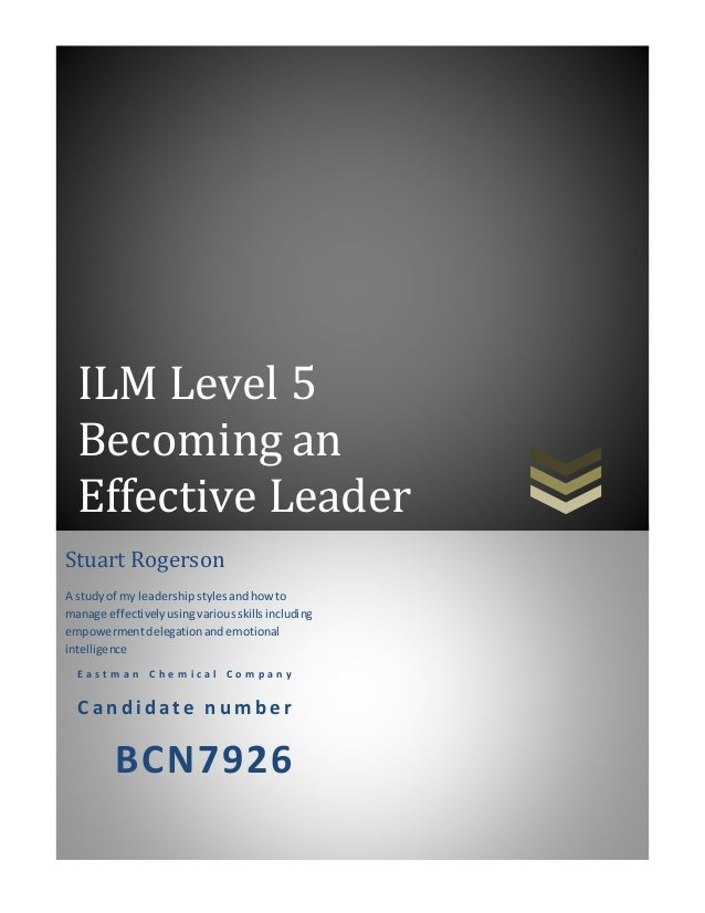 ilm level 3 understanding leadership essay There are tons of free term papers and essays on ilm level 3 assignment  understanding leadership on cyberessayscom we also have a wide variety of .