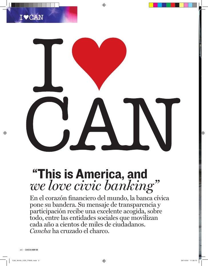 """""""This is America, and          we love civic banking""""          En el corazón financiero del mundo, la banca cívica         ..."""