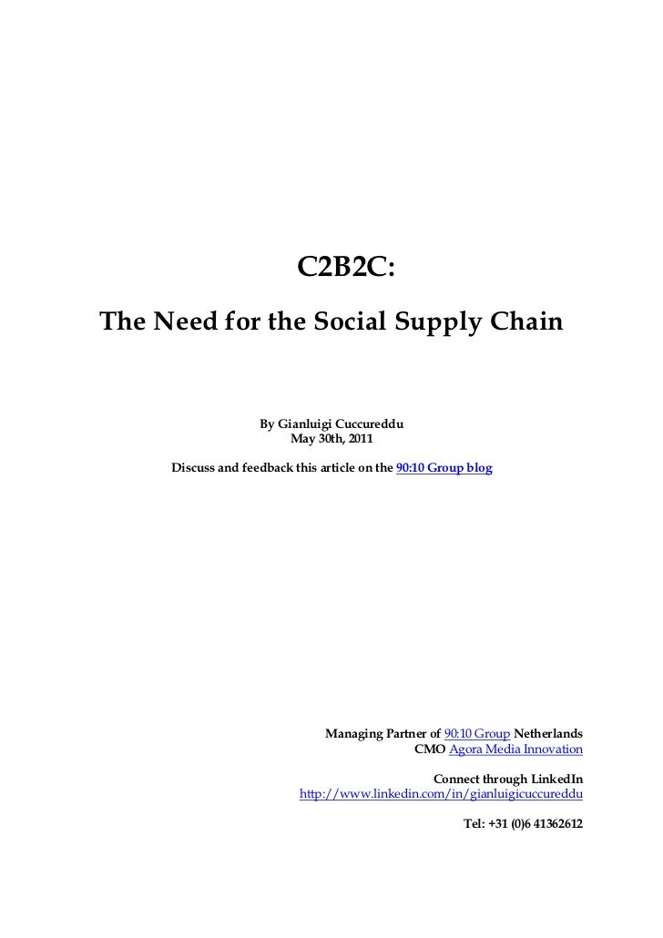 C2B2C:The Need for the Social Supply Chain                    By Gianluigi Cuccureddu                         May 30th, 20...