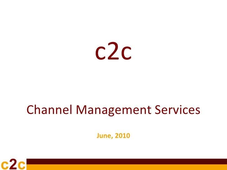 C2 c channel_management_services_june10