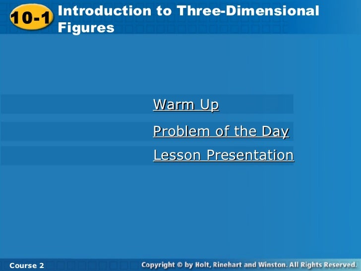 Introduction to Three-Dimensional       Introduction to Three-Dimensional10-1 Figures 10-1       Figures                  ...
