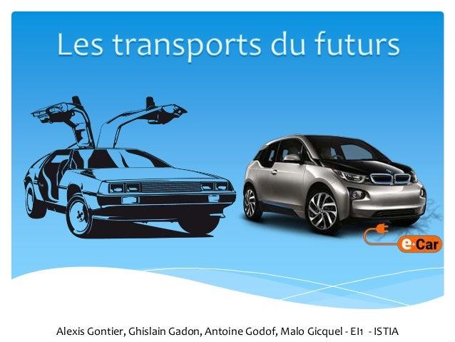 Alexis Gontier, Ghislain Gadon, Antoine Godof, Malo Gicquel - EI1 - ISTIA