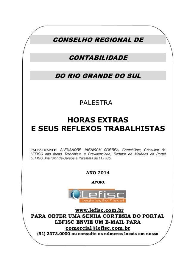 CONSELHO REGIONAL DE CONTABILIDADE DO RIO GRANDE DO SUL MINÁRIO DE ASSUNTOS CONTÁBEIS DE PORTO ALEGRE SEMINÁRIO ASSUNTOS C...