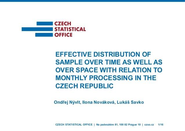 CZECH STATISTICAL OFFICE | Na padesátém 81, 100 82 Prague 10 | czso.cz 1/16 Ondřej Nývlt, Ilona Nováková, Lukáš Savko EFFE...