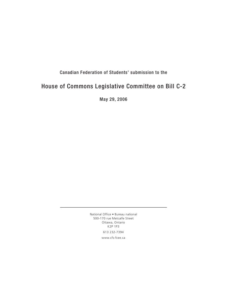 Canadian Federation of Students' submission to the  House of Commons Legislative Committee on Bill C-2                    ...