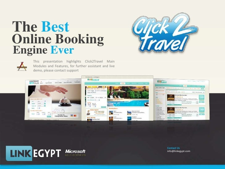 TheBest<br />Online Booking<br />EngineEver<br />This presentation highlights Click2Travel Main Modules and Features, for ...