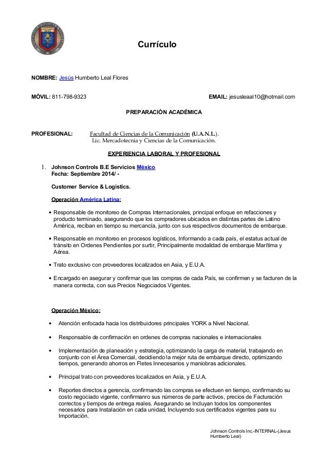 Johnson Controls Inc.-INTERNAL-(Jesus Humberto Leal) Currículo NOMBRE: Jesús Humberto Leal Flores MÓVIL: 811-798-9323 EMAI...