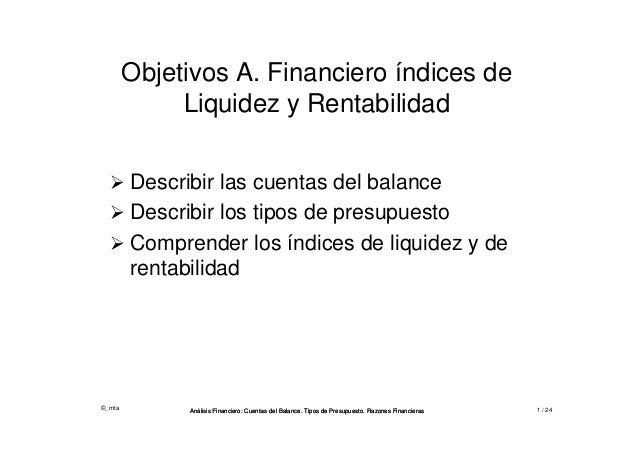 ©_mta Análisis Financiero: Cuentas del Balance. Tipos de Presupuesto. Razones FinancierasAnálisis Financiero: Cuentas del ...