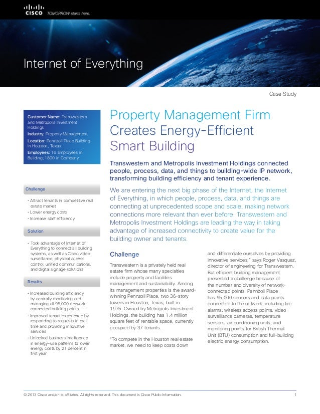 Partner Case Study Property Management Firm Creates Energy-Efficient Smart Building We are entering the next big phase of ...