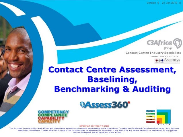 The Way to Market Friday, January 30, 2015 Contact Centre Industry Specialists IMPORTANT COPYRIGHT NOTICE This document is...