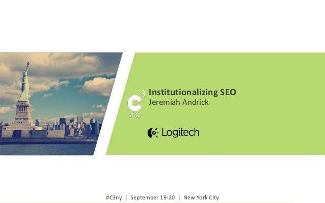 Conductor C3 - 2012: Institutionalizing SEO