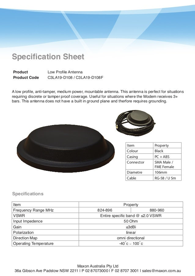 1  Specification Sheet Product Product Code  Low Profile Antenna C3LA19-D108 / C3LA19-D108F  A low profile, anti-tamper, m...