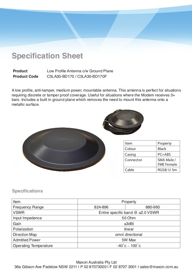1  Specification Sheet Product Product Code  Low Profile Antenna c/w Ground Plane C3LA30-BD170 / C3LA30-BD170F  A low prof...