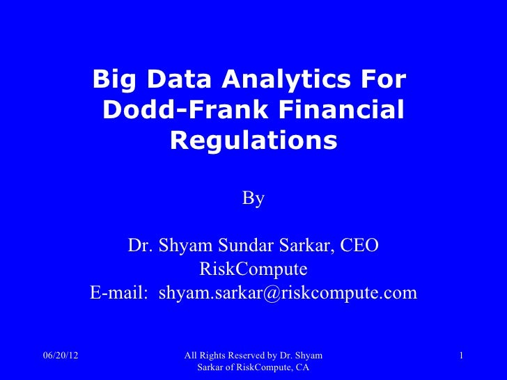 Big Data Analytics for Dodd-Frank