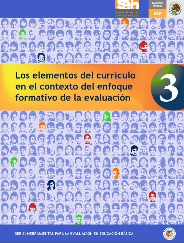 Elementos del curriculuo en el contexto del enfoque formativo de evaluación.