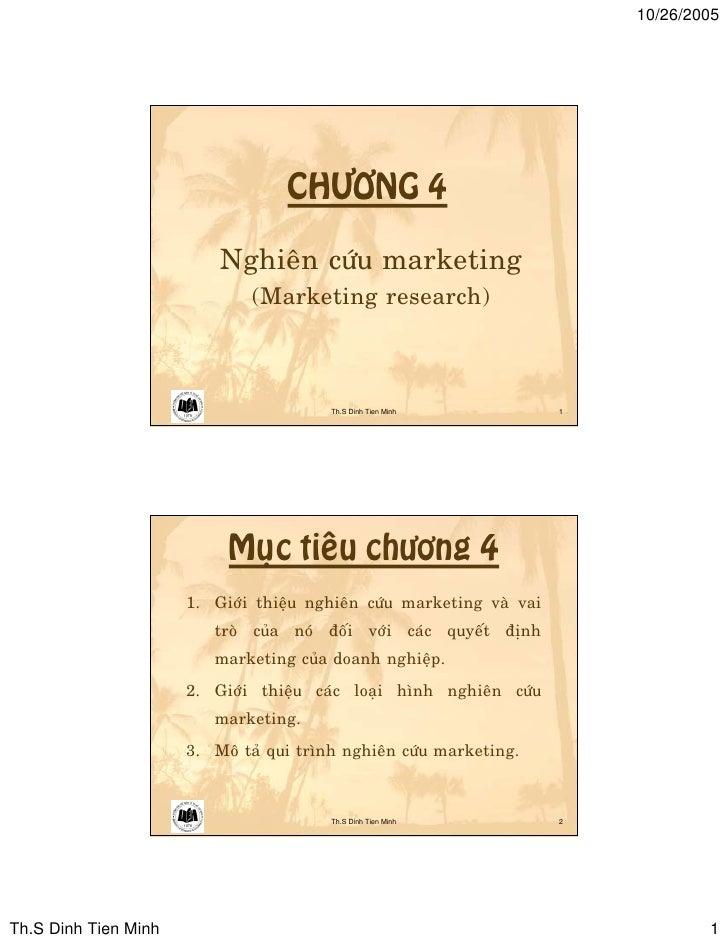 10/26/2005                                        CHÖÔNG 4                            Nghieân cöùu marketing              ...