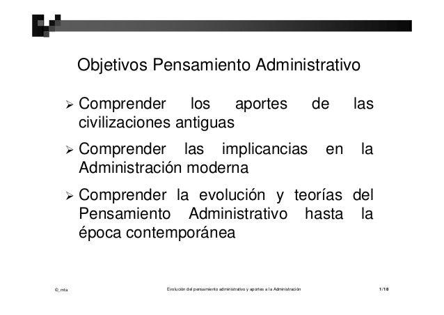 Objetivos Pensamiento Administrativo       Comprender       los    aportes                                               ...