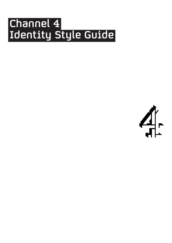 Channel 4Identity Style Guide