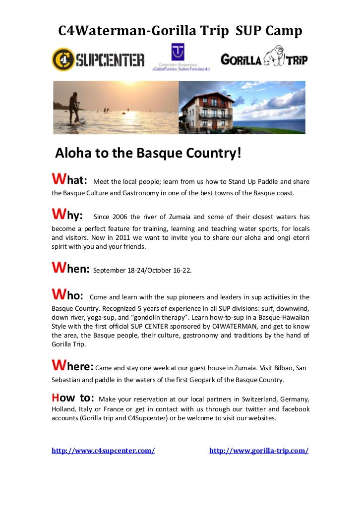 C4Waterman-Gorilla Trip SUP Camp Aloha to the Basque Country!What:        Meet the local people; learn from us how to Stan...