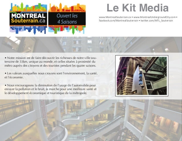 www.MontrealSouterrain.ca • www.MontrealUndergroundCity.com • facebook.com/MontrealSouterrain • twitter.com/MTL_Souterrain...