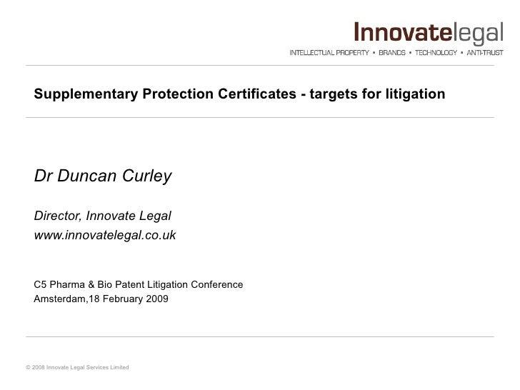 SPCs as Targets for Litigation: C5 Presentation 18 February 2009
