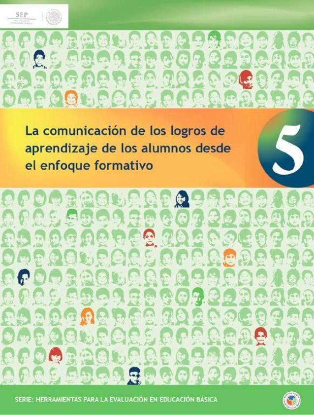 LA COMUNICACION DE LOS LOGROS DE APRENDIZAJE DE LOS ALUMNOS DESDE EL ENFOQUE FORMATIVO