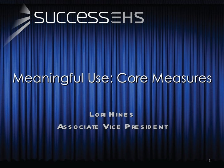 Meaningful Use: Core Measures
