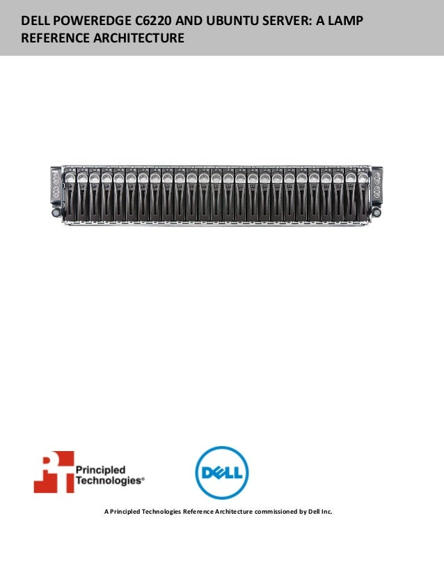Dell PowerEdge C6220 and Ubuntu Server: A LAMP Reference Architecture