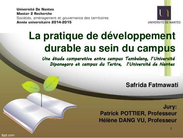 La pratique de développement durable au sein du campus Une étude comparative entre campus Tembalang, l'Université Diponego...