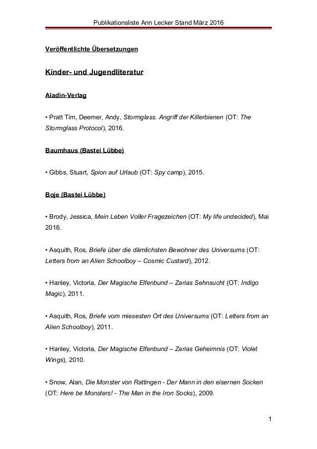 Publikationsliste Ann Lecker Stand März 2016 Veröffentlichte Übersetzungen Kinder- und Jugendliteratur Aladin-Verlag • Pra...